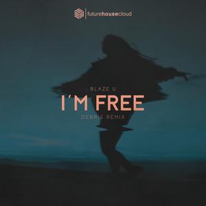 I'm Free (Debris Remix)