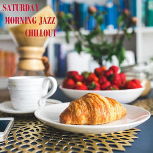 Sunny Saturday by Saturday Morning Jazz Playlist
