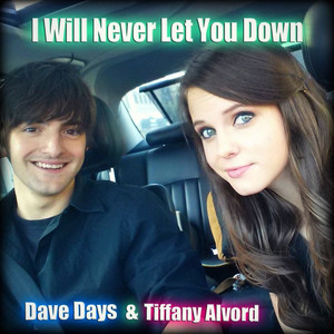 I Will Never Let You Down