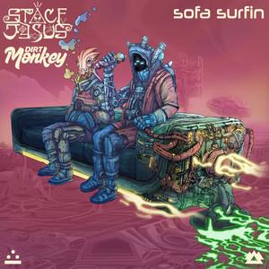 Sofa Surfin by Space Jesus, Dirt Monkey