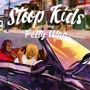 Stoop Kids (feat. Fetty Wap)