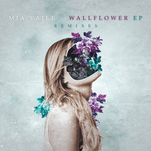 Wallflower EP (Remixes)