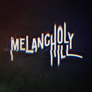 Melancholy Hill