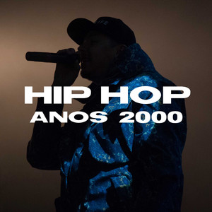 Hip Hop Anos 2000