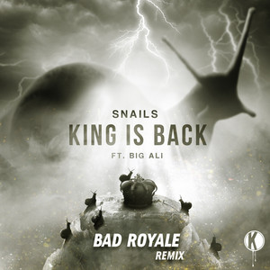King Is Back (Bad Royale Remix)