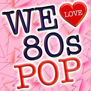 We Love 80s Pop