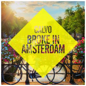 Broke In Amsterdam