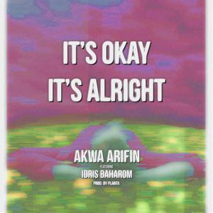 It's Okay It's Alright