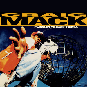 Flava in Ya Ear Remix (feat. Notorious B.I.G., L.L. Cool J, Busta Rhymes, Rampage)