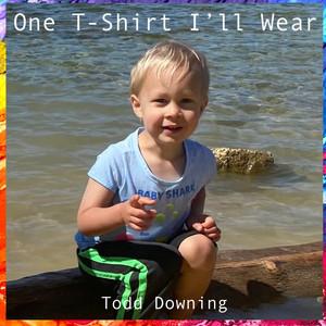 One T-Shirt I'll Wear