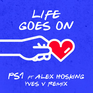 Life Goes On (Yves V Remix) (feat. Alex Hosking)