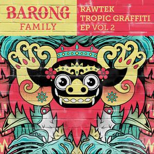 Tropic Graffiti, Vol. 2