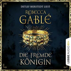 Die fremde Königin - Otto der Große 2 (Ungekürzt) Audiobook