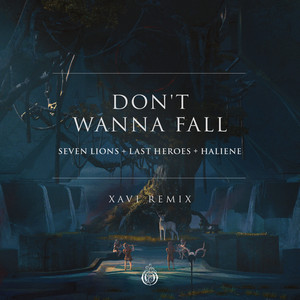Don't Wanna Fall (Xavi Remix)