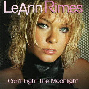 Can't Fight The Moonlight (Dance Mixes)