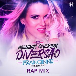 Meninas Querem Diversão (Rap Mix)