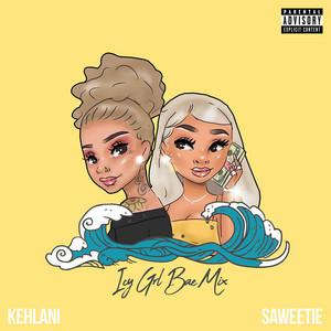 ICY GRL (feat. Kehlani) [Bae Mix]
