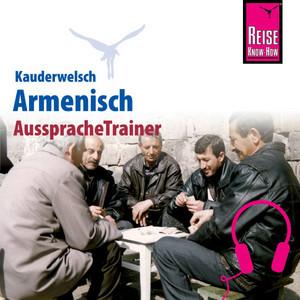 Reise Know-How Kauderwelsch AusspracheTrainer Armenisch Audiobook