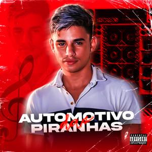 Automotivo das Piranhas (feat. Mc Gw)