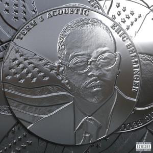 Eric B For President: Term 3 (Acoustic Version)