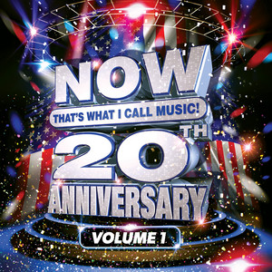 NOW That's What I Call Music! 20th Anniversary, Vol. 1
