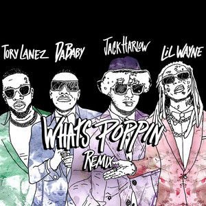 WHATS POPPIN  - Remix cover art