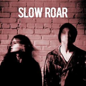 Slow Roar album