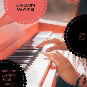 Piano Study Session (Minor) - Original Mix by Jason Wats