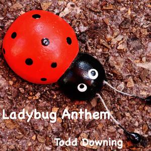 Ladybug Anthem