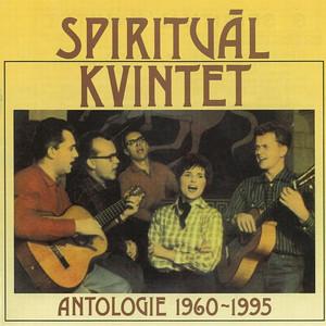 Spirituál Kvintet Antologie 1960-1995 - Spirituál Kvintet