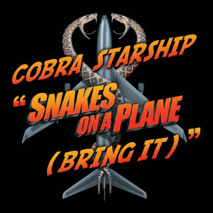 Snakes On A Plane [Bring It]