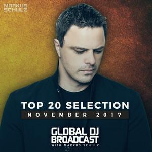 Global DJ Broadcast - Top 20 November 2017 album