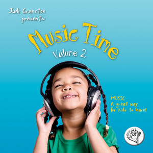 Music Time, Vol. 2 (Music, a Great Way for Kids to Learn!)