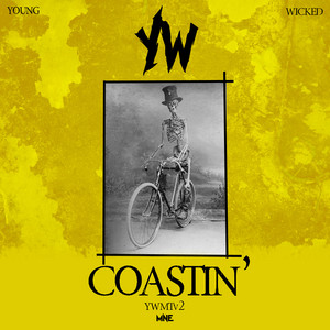 Coastin' by Young Wicked