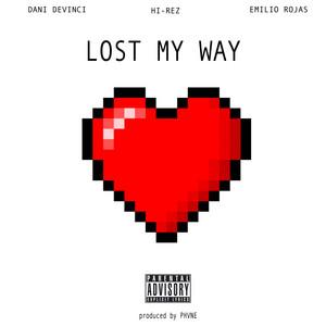 Lost My Way (feat. Dani Devinci)