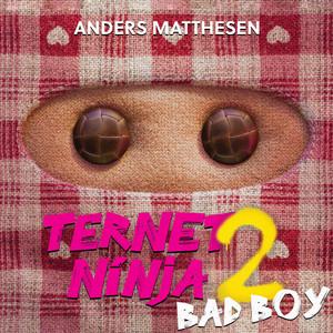 Anders Matthesen - Bad Boy