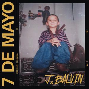 J Balvin - 7 De Mayo Mp3 Download