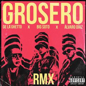 Grosero Rmx