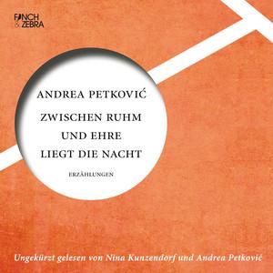 Zwischen Ruhm und Ehre liegt die Nacht (ungekürzte Lesung) Audiobook