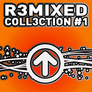 R3MIXED - Coll3ction - # 1