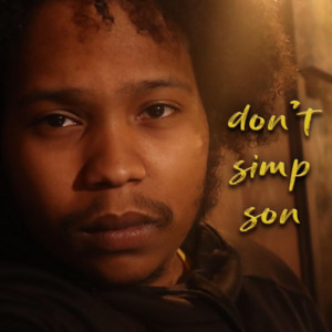 don't simp son
