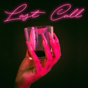 last call (feat. Braxton Cook)