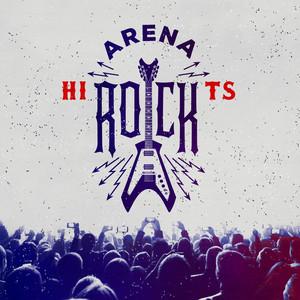 Arena Rock Hits