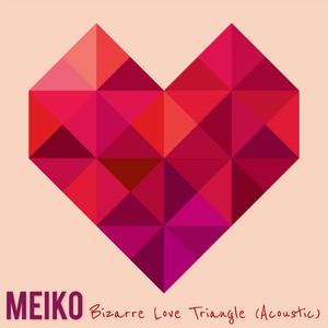 Bizarre Love Triangle (Acoustic)