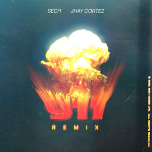911 - Remix by Sech, Jhay Cortez