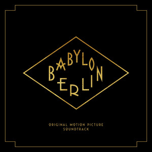 Babylon Berlin (Music from the Original TV Series) album