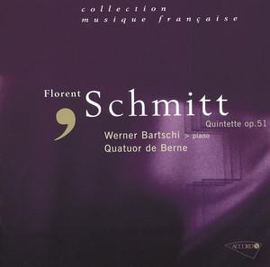 Schmitt: Quintette pour piano et cordes en si mineur, Op.51