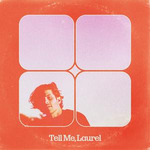 Tell Me, Laurel