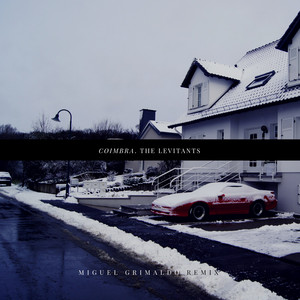 Coimbra (Miguel Grimaldo Remix)