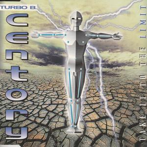 Take It to the Limit - Radio Remix by Centory, Turbo B